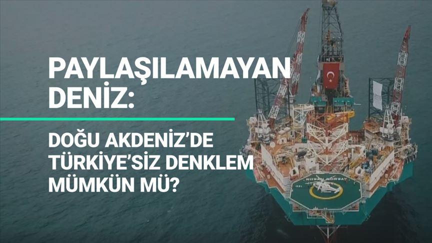 Akdeniz'de Türkiye'siz denklem