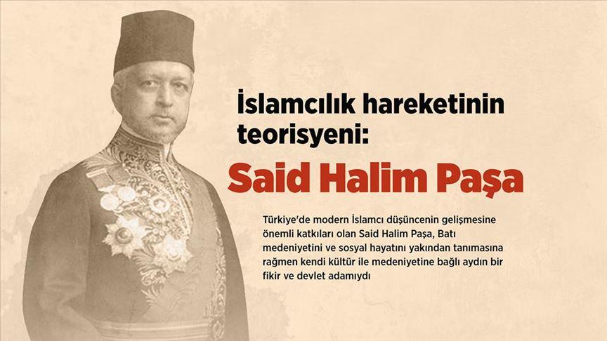 'İslamcılık' teorisyeni: Said Halim