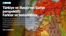 Türkiye ve Rusya'nın Suriye perspektifi