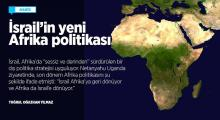 İsrail'in yeni Afrikası