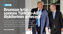 Türkiye-ABD ve Brunson krizi