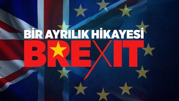 Brexit - ayrılık hikayesi